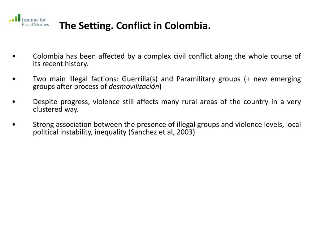 The Setting. Conflict in Colombia.
