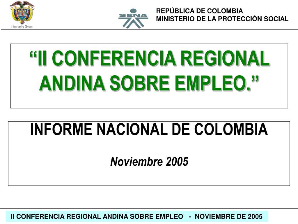 """""""II CONFERENCIA REGIONAL ANDINA SOBRE EMPLEO."""""""