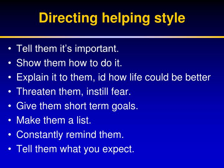 Directing helping style