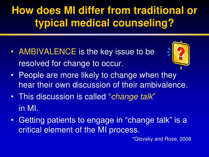 How does MI differ from traditional or typical medical counseling?