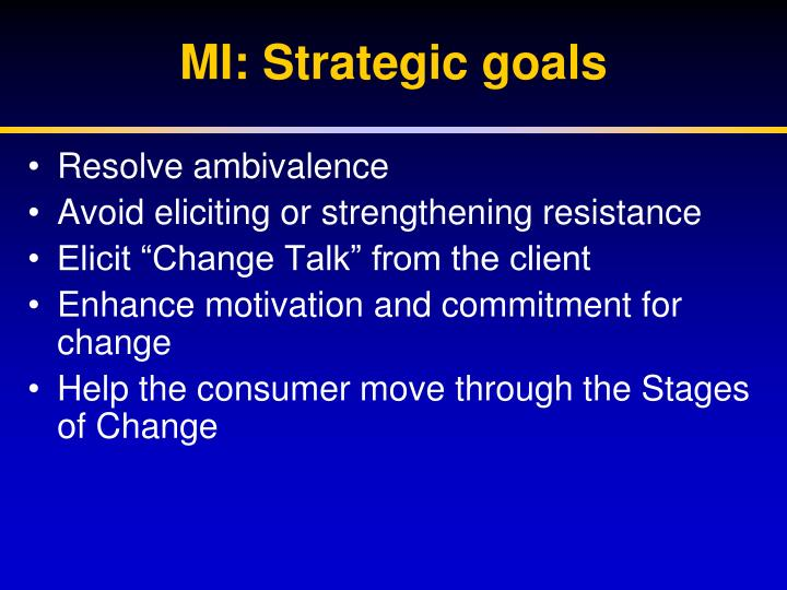 MI: Strategic goals