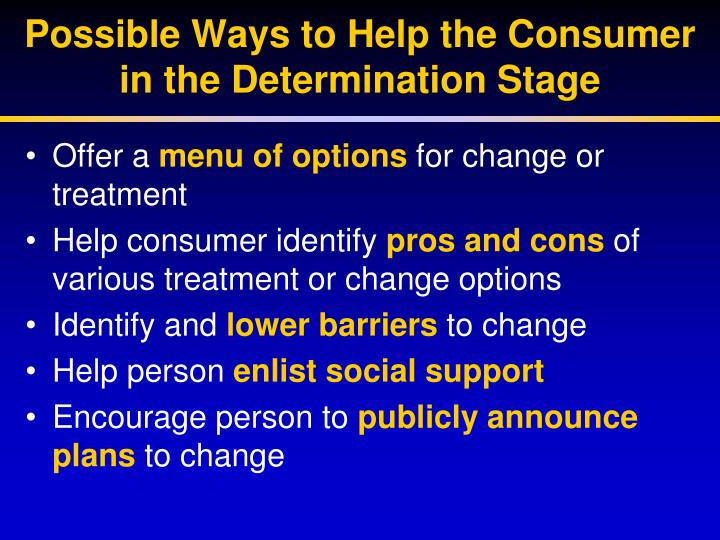 Possible Ways to Help the Consumer in the Determination Stage