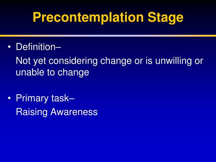 Precontemplation Stage