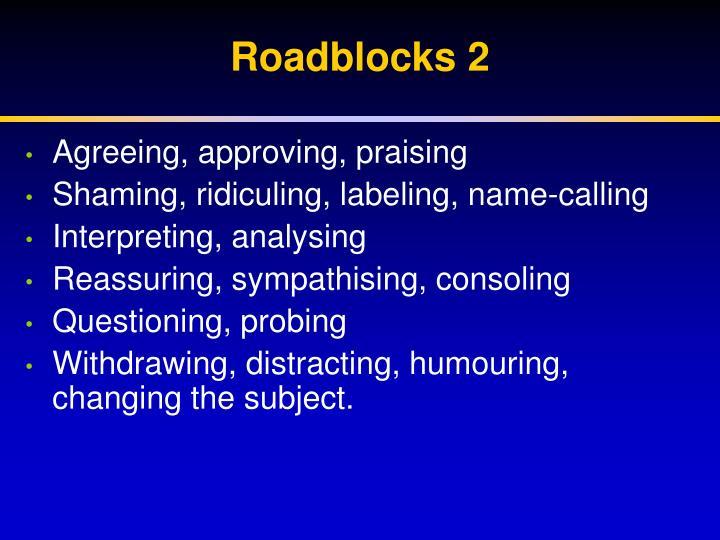 Roadblocks 2