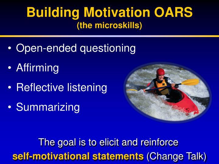 Building Motivation OARS