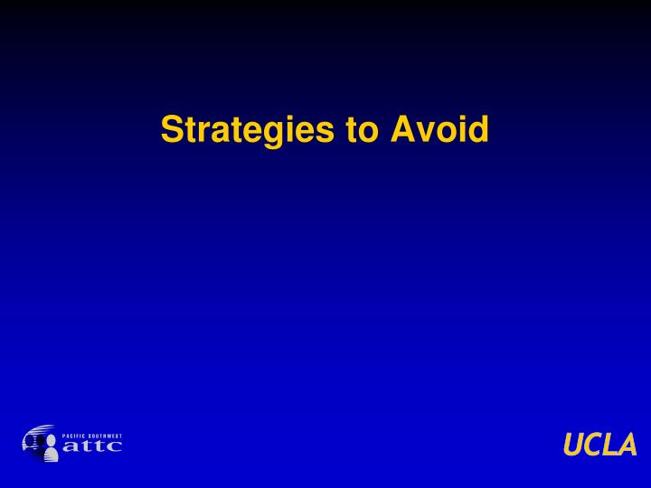 Strategies to Avoid