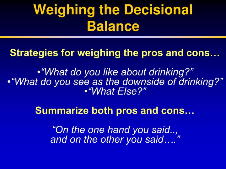 Weighing the Decisional Balance