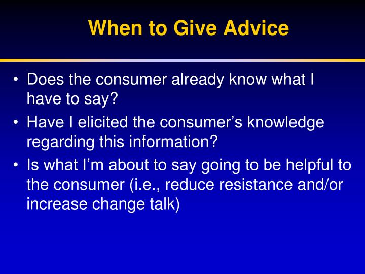 When to Give Advice