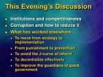 this evening s discussion33