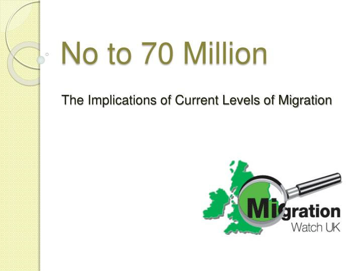 no to 70 million n.
