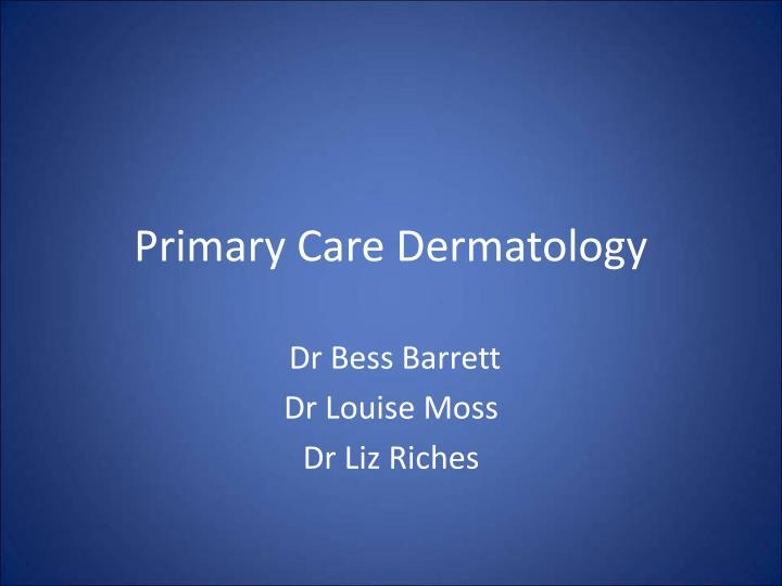primary care dermatology n.