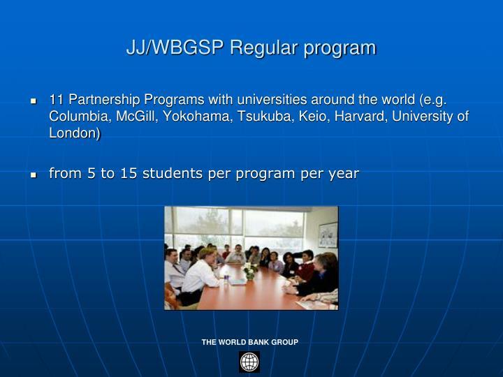 JJ/WBGSP Regular program