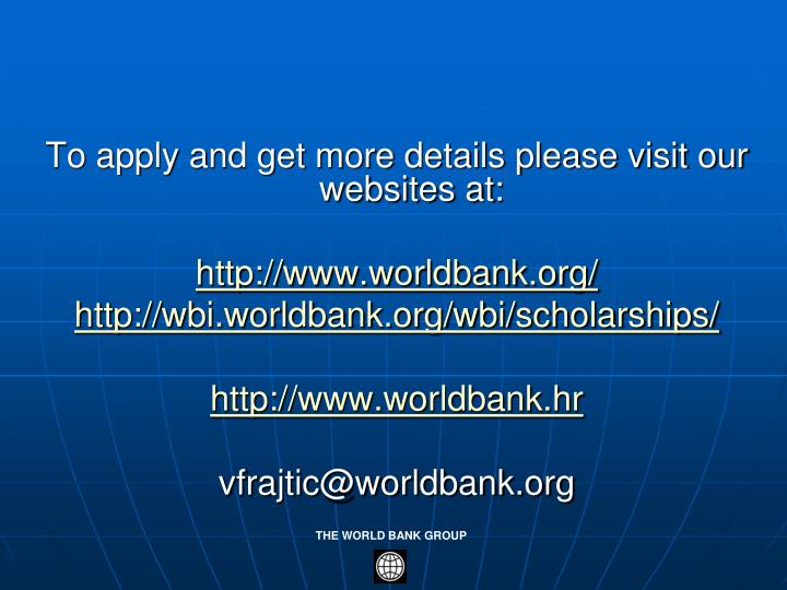 To apply and get more details please visit our websites at: