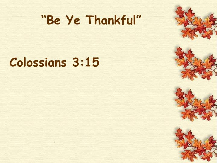 be ye thankful n.