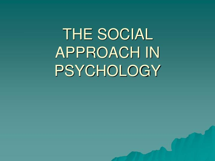 the social approach in psychology n.