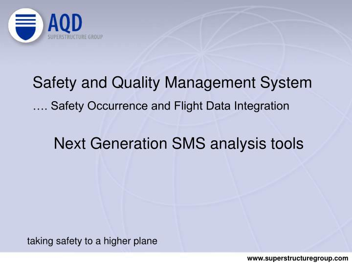 PPT - Safety and Quality Management System …  Safety Occurrence and