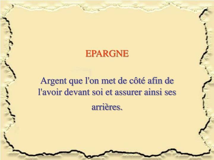EPARGNE
