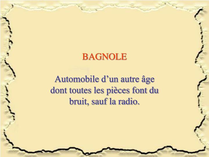 BAGNOLE