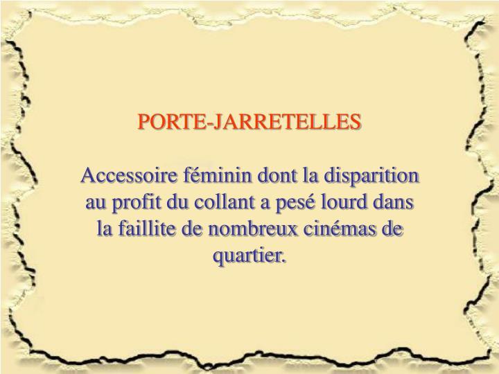 PORTE-JARRETELLES