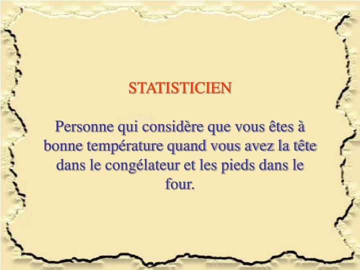 STATISTICIEN