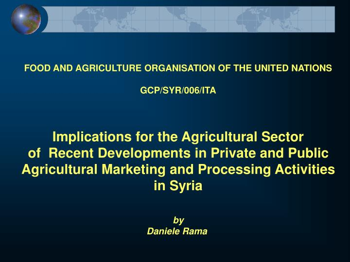 FOOD AND AGRICULTURE ORGANISATION OF THE UNITED NATIONS