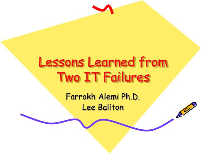 lessons learned from two it failures n.