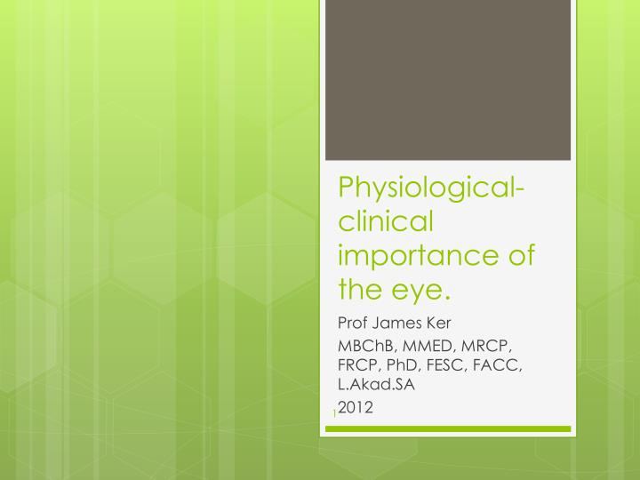 physiological clinical importance of the eye n.