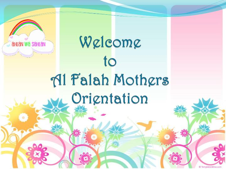 welcome to al falah mothers orientation n.