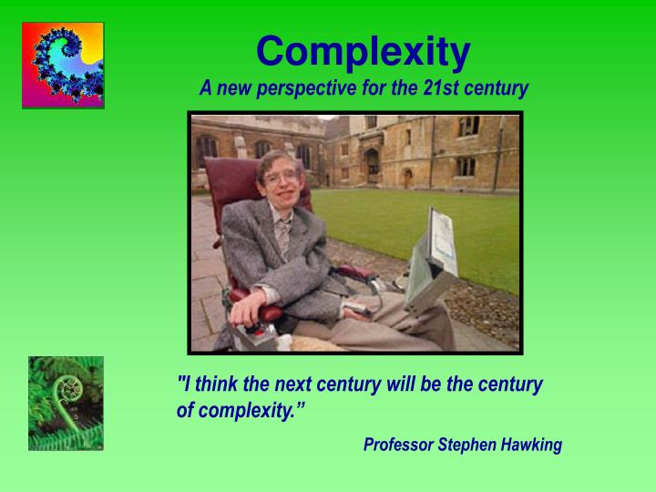 complexity a new perspective for the 21st century n.