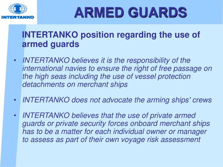 ARMED GUARDS