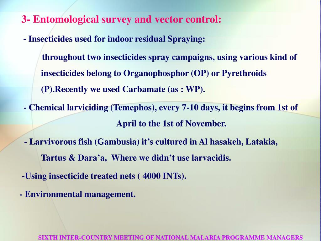 3- Entomological survey and vector control: