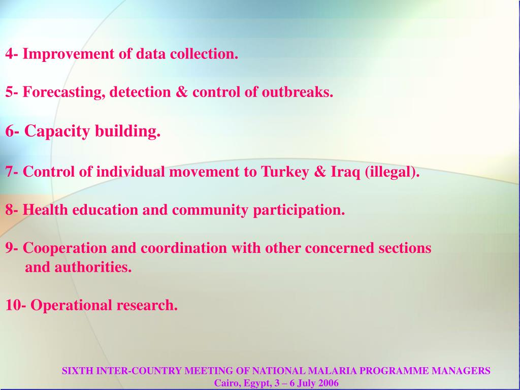 4- Improvement of data collection.