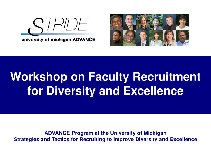 workshop on faculty recruitment for diversity and excellence n.