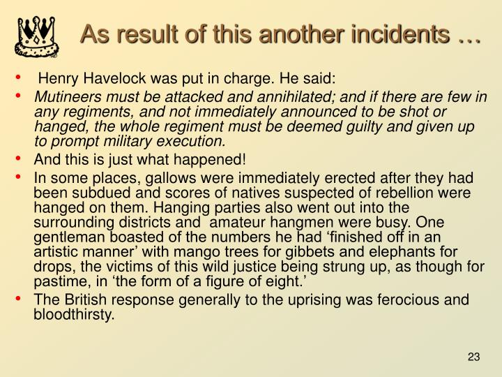 As result of this another incidents …