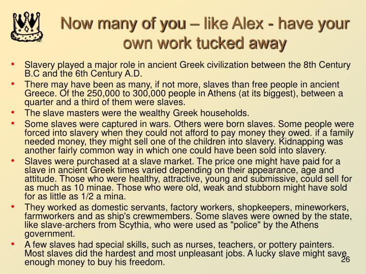 Now many of you – like Alex - have your own work tucked away