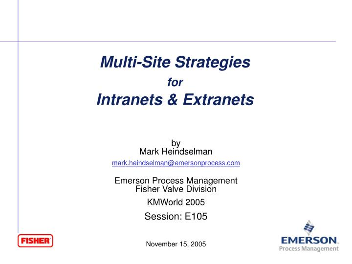 multi site strategies for intranets extranets n.