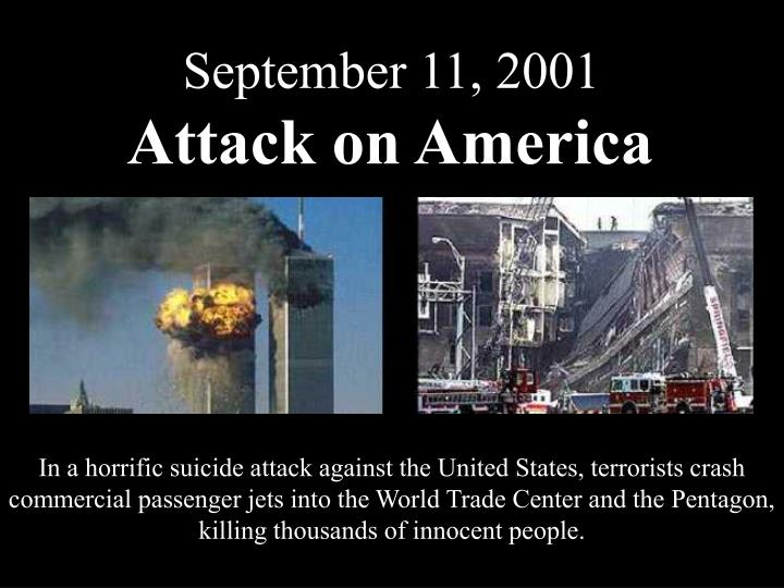 In a horrific suicide attack against the United States, terrorists crash commercial passenger jets i...