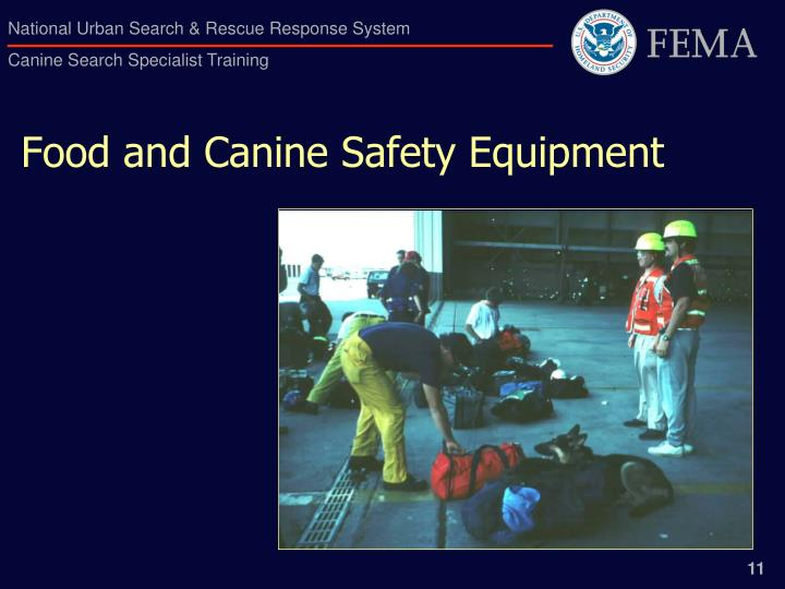 Food and Canine Safety Equipment