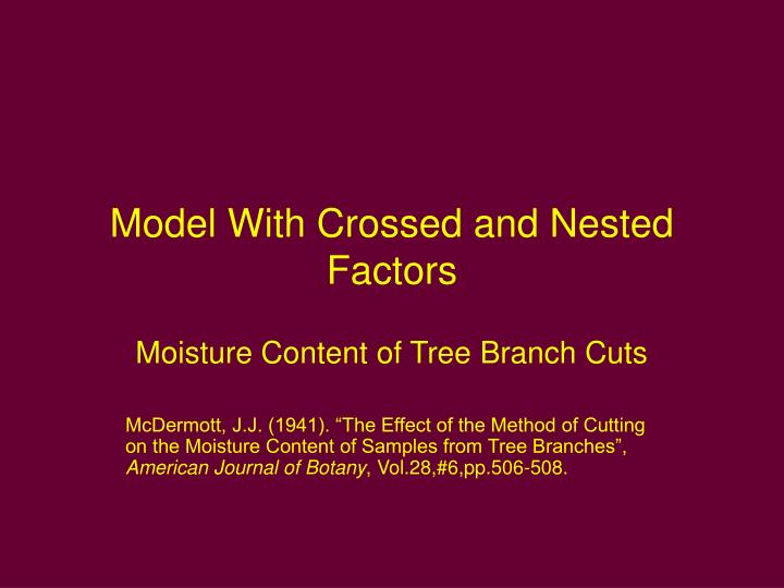 model with crossed and nested factors n.