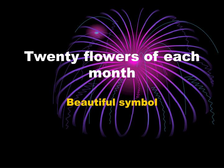 twenty flowers of each month n.