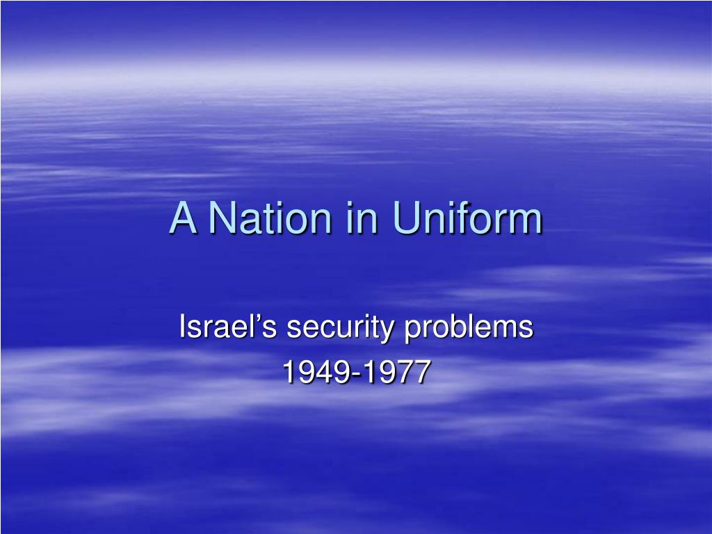 A Nation in Uniform