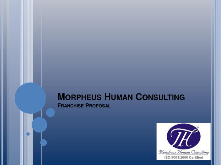 morpheus human consulting franchise proposal n.