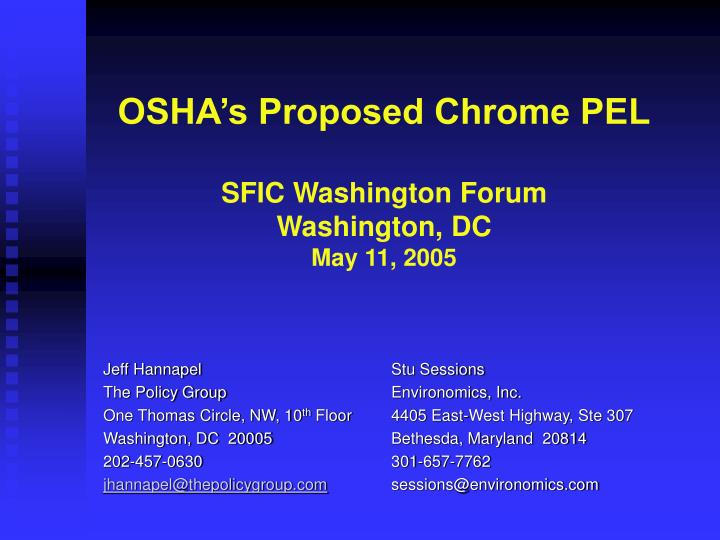 Osha s proposed chrome pel sfic washington forum washington dc may 11 2005