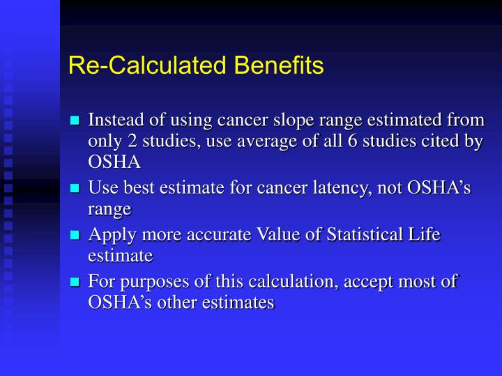 Re-Calculated Benefits