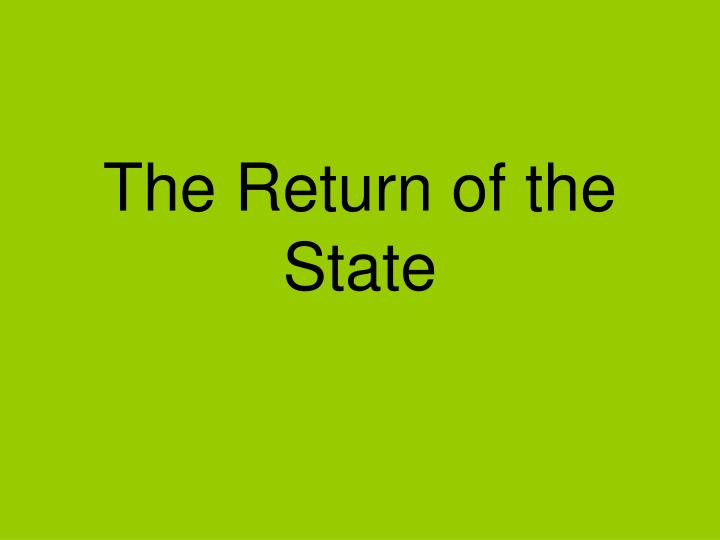 the return of the state n.