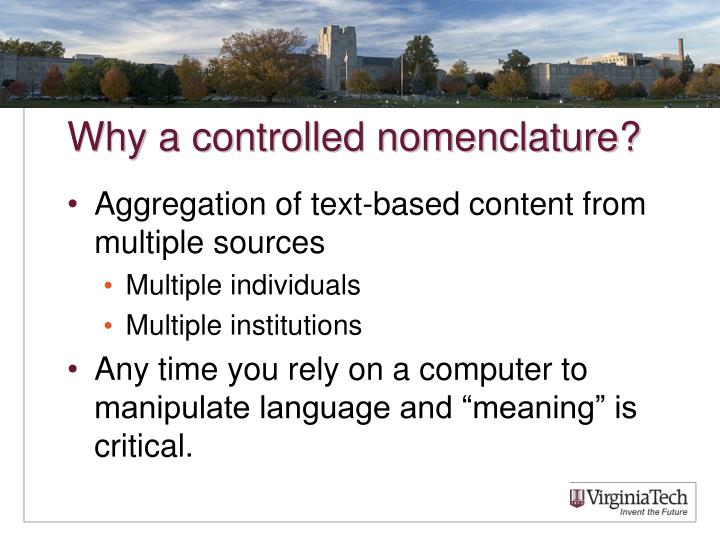 Why a controlled nomenclature?