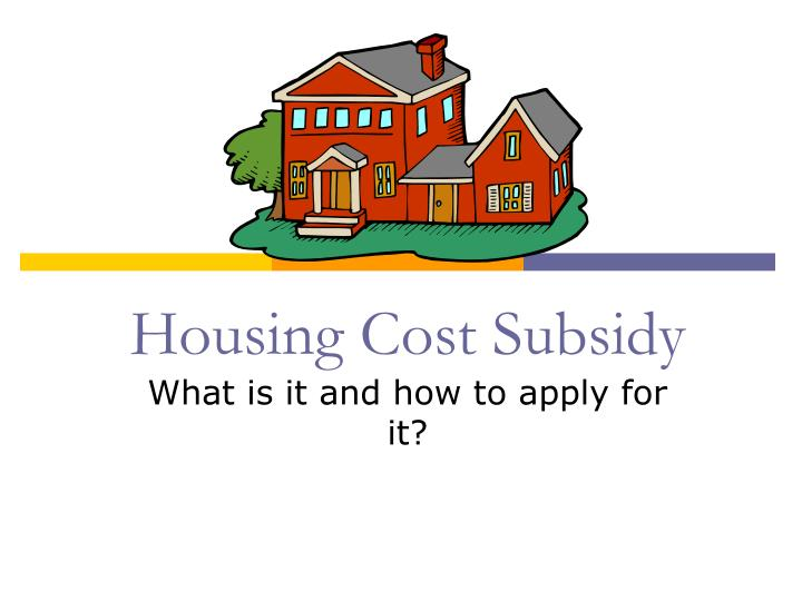 housing cost subsidy n.