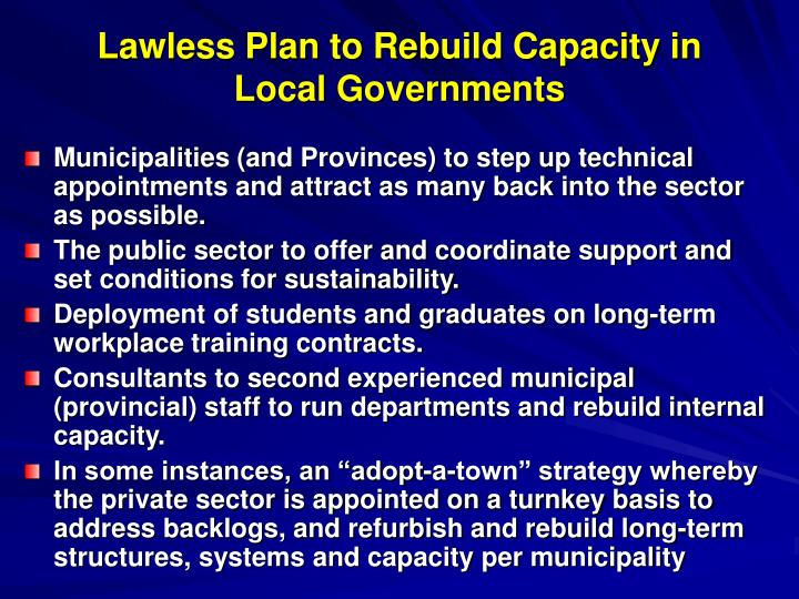 Lawless Plan to Rebuild Capacity in Local Governments