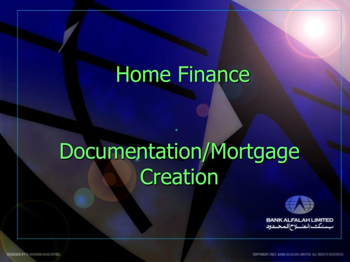 home finance documentation mortgage creation n.