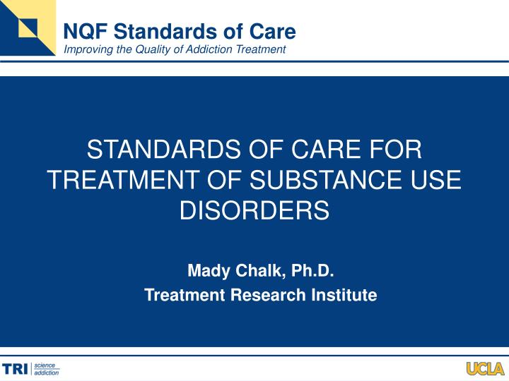 standards of care for treatment of substance use disorders n.